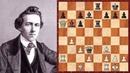Шахматы Паульсен Морфи знаменитая ЖЕРТВА ФЕРЗЯ великого американца