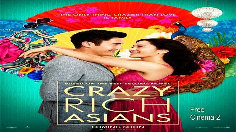 Сумасшедшие богатые азиаты (Crazy Rich Asians) (2018) Русский Free Cinema 2