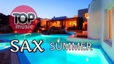 SAX SUMMER FEELINGS CHILL OUT BEST OF SAXOPHONE CHILLOUT MUSIC COVER