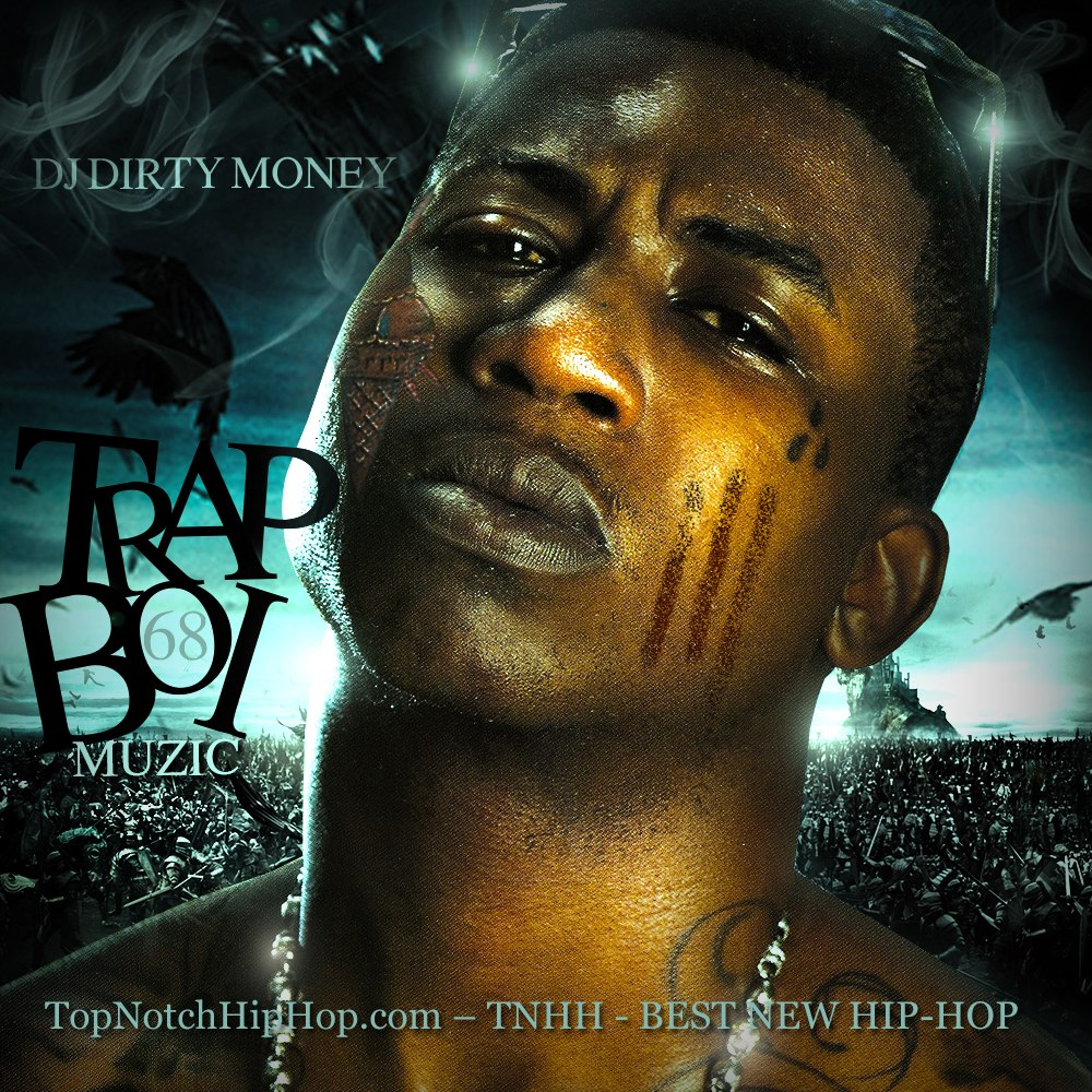DJ Dirty Money – Trapboi Muzic 68 Mixtape - 2012