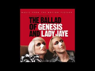 Genesis Breyer P - Orridge, Lady J, Bryin Dall, A. Genese - I Love You I Know