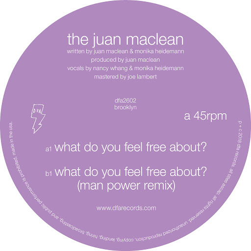 The Juan Maclean альбом What Do You Feel Free About?