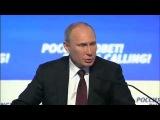 Владимир Путин ответы на вопросы  форума «Россия зовёт!»