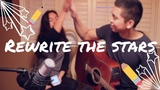 Rewrite the Stars The Greatest Showman Zac Efron Zendaya Cover by Kirsten and PJ