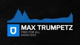 Trance - Max Trumpetz - Free For All (Radio Edit) Umusic Records Release