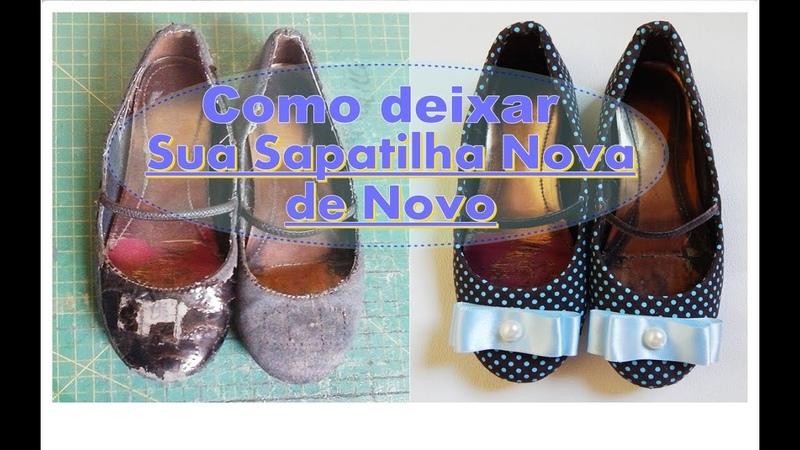 Sua sapatilha Nova de Novo- Renovar sapatilha com tecido