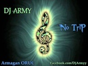 Dj Army No Trip Electronic