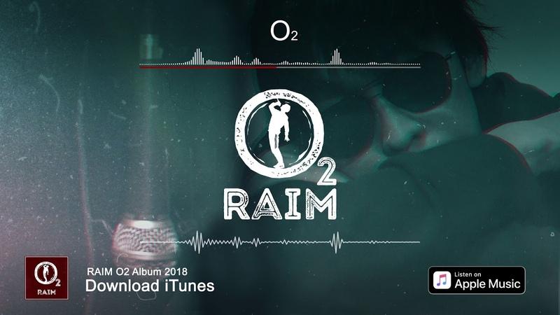 RaiM - О2 (O2 альбом)