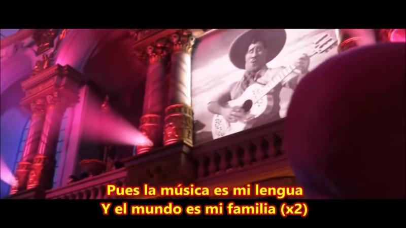 El Mundo Es Mi Familia - COCO