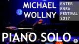 Michael Wollny - PIANO SOLO - Enter ENEA Festival 2017