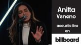 Anitta - Veneno (acoustic live on Billboard) 720