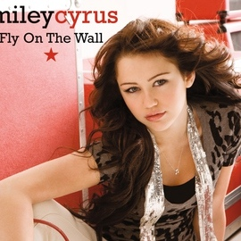 Miley Cyrus альбом Fly On The Wall