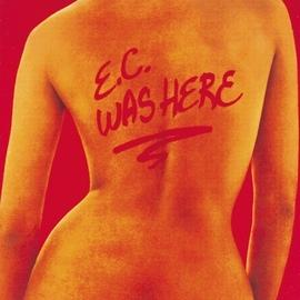 Eric Clapton альбом E.C. Was Here