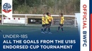 UNDER-18S   All the goals from the U18s Endorsed Cup tournament