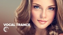 VOCAL TRANCE HITS [FULL ALBUM - OUT NOW]
