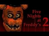 Five Nights at Freddi's 2Бомбануло!!!