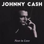 Johnny Cash альбом Next In Love