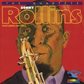 Sonny Rollins альбом The Quartets Featuring Jim Hall