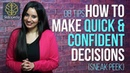 Sneak Peek - How to make quick and confident decisions - Skillopedia