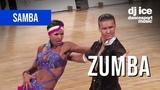 SAMBA Zumba (CDM &amp Dj Ice)