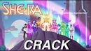 She-Ra and the Princesses of Power Crack - Part 1
