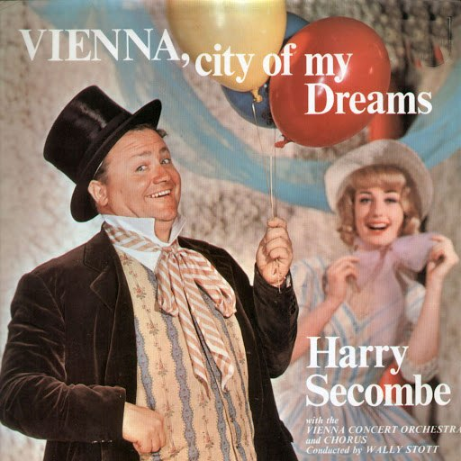 Harry Secombe альбом Vienna, City of My Dreams
