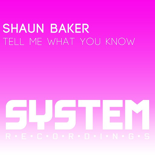 Shaun Baker альбом Tell Me What You Know