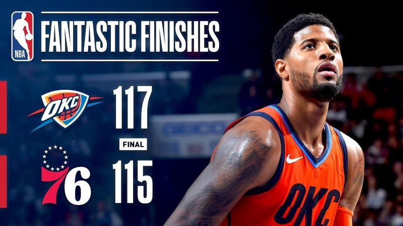 The Thunder And 76ers Engage In A Fantastic Finish   January 19, 2019