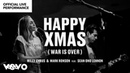 Miley Cyrus Mark Ronson ft Sean Ono Lennon Happy Xmas War is Over Official Performance Vevo
