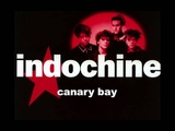 Indochine - Canary Bay (Edited version)