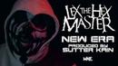 Lex The Hex Master Sutter Kain - New Era Official Music Video