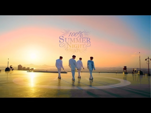 100『Summer Night』MV(Dance Ver. )