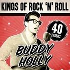 Buddy Holly альбом Kings Of Rock 'N' Roll Buddy Holly