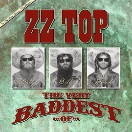 ZZ Top альбом The Very Baddest Of ZZ Top
