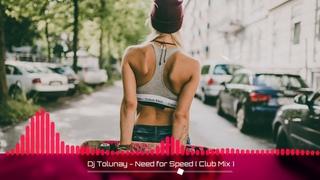 Dj Tolunay - Need for Speed ( Club Mix )