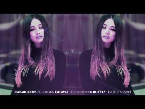 Hakan Keleş ft. Burak Kalaycı - Doyamıyorum (Hatice Cover) 2018