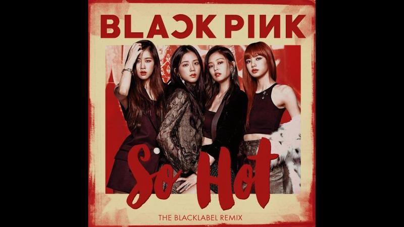 BLACKPINK - So Hot (RUS SUB)