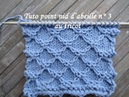 TUTO POINT NID ABEILLE 3 TRICOT RELIEF Honeycomb stitch knitting PUNTO PANAL DE ABEJAS DOS AGUJAS