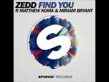 Zedd feat. Matthew Koma - Find You (Antonio Next Mix)