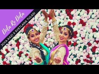 Dola Re Dola   Svetlana Tulasi ft. Joya Kazi   Semi-classical Bollywood dance