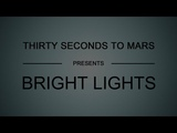 30 Seconds To Mars - Bright Lights (Lyrics)
