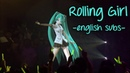 [Eng Sub] Rolling Girl - Vocaloid - Hatsune Miku (Live in Sapporo, Japan)