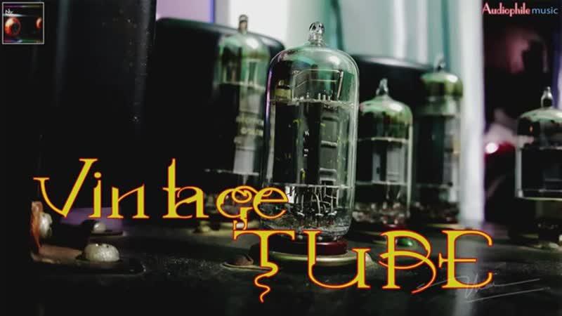 [HQ Music] - audiophile 94 - Vintage Tube Amplifier - High End Audiophile Test -