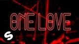 Sander van Doorn &amp Frontliner - One Love (feat. KOCH) Official Lyric Video