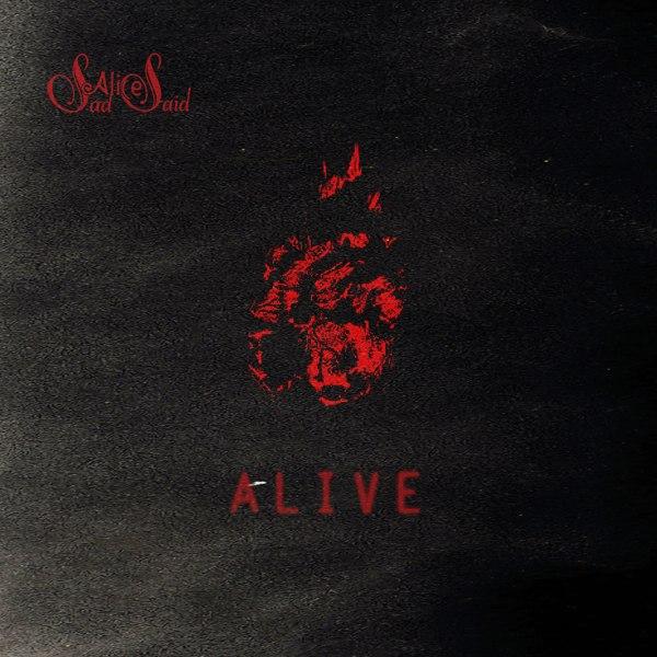 Новые сингл и клип SAD ALICE SAID - Alive