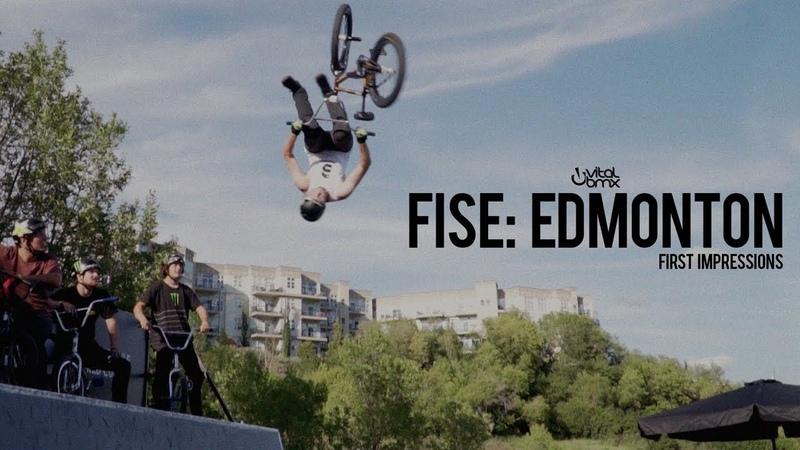 FISE: Edmonton 2018 - First Impressions insidebmx
