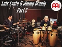 Luis Conte and Jimmy Branly Part 2 MEINL Percussion