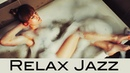 Relaxing Jazz Smooth Jazz Saxophone Music for Ultimate Relaxation