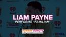 Liam Payne Performs 'Familiar' Live   DDICL
