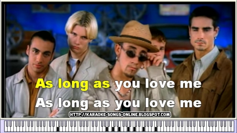 Backstreet Boys - As Long As You Love Me - Karaoke songs online.